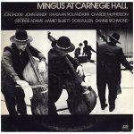 Charles Mingus - Live At Carnegie Hall